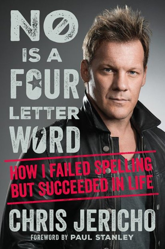 Bol no is a four letter word ebook chris jericho no is a four letter word expocarfo Gallery
