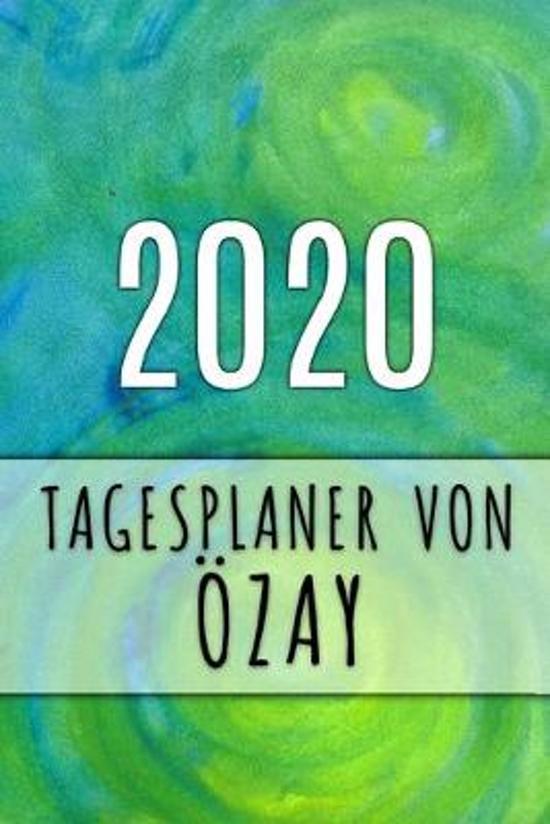 2020 Tagesplaner von �zay: Personalisierter Kalender f�r 2020 mit deinem Vornamen