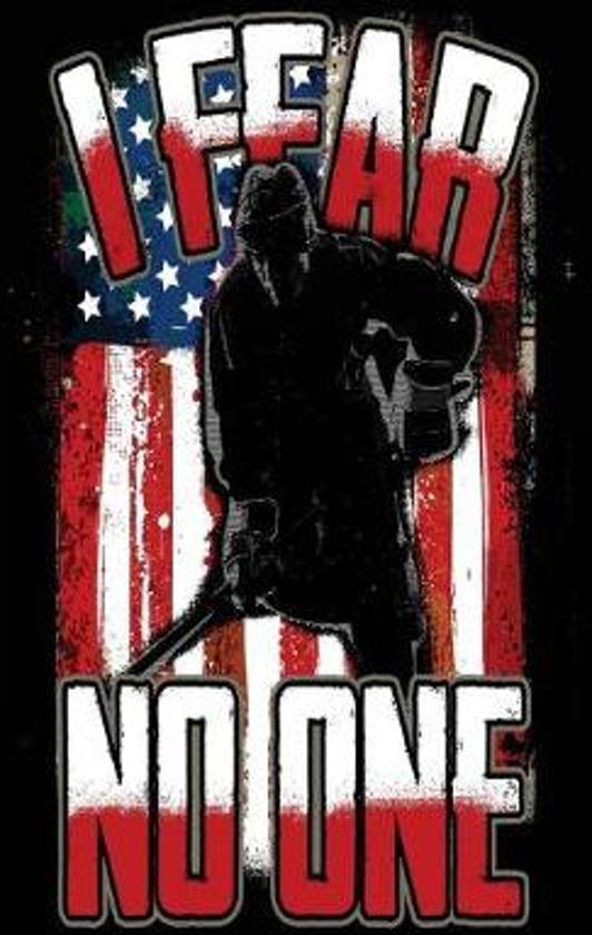 I Fear No One