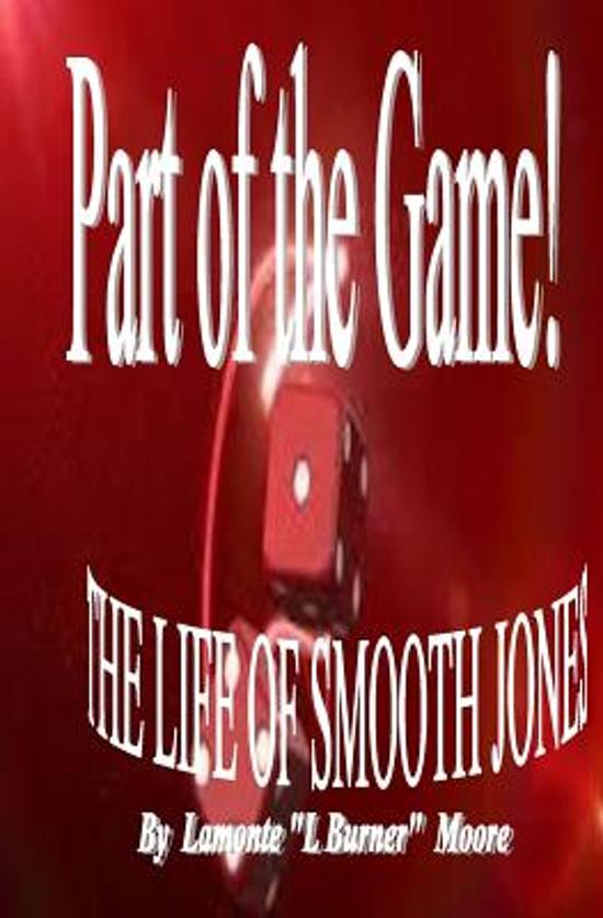 Part of the Game-The Life of Smooth Jones