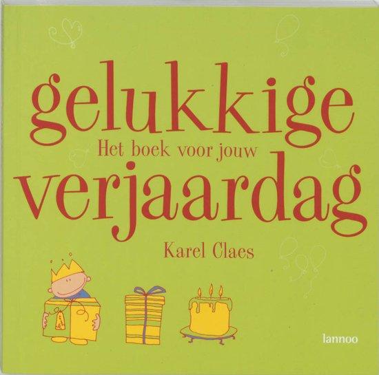 Gelukkige verjaardag! - Karel Claes  