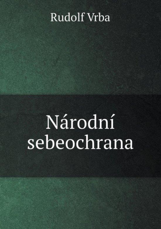 Boek cover Narodni Sebeochrana van Rudolf Vrba (Paperback)