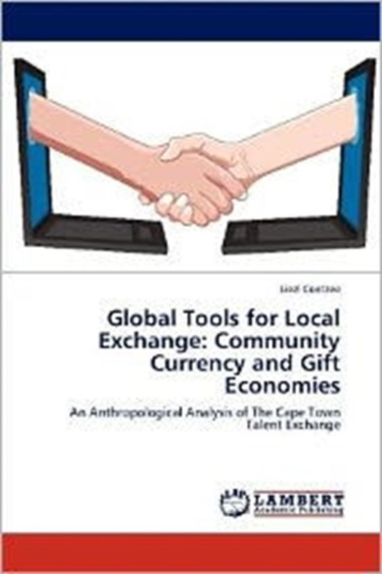 Global Tools for Local Exchange