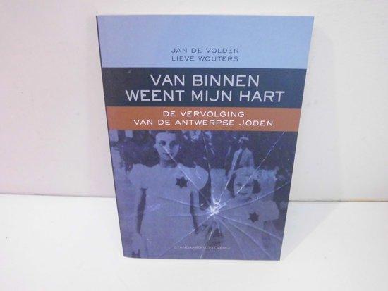 Boek cover Van binnen weent mijn hart van Jan de Volder (Paperback)