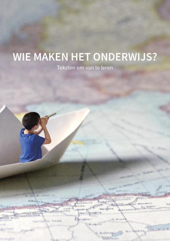 Wie maken het onderwijs?