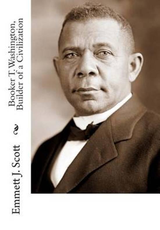 Booker T. Washington, Builder of a Civilization
