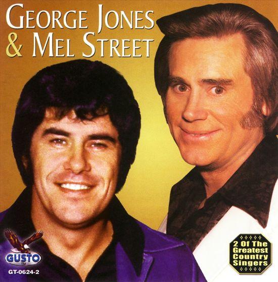 George Jones/Mel Street