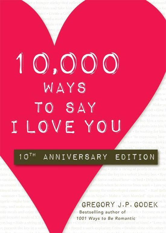 Bolcom 10000 Ways To Say I Love You Ebook Gregory J P Godek