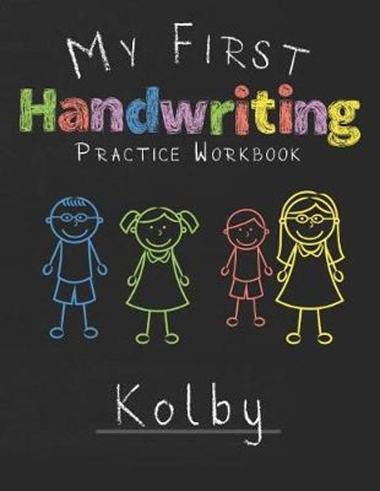 My first Handwriting Practice Workbook Kolby