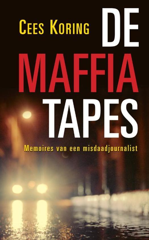 Cover van het boek 'de Maffia tapes' van C. Koring