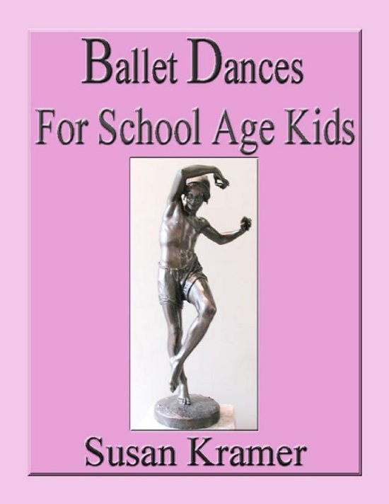 Ballet Dances for School Age Kids