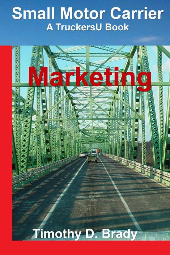 Small Motor Carrier: Marketing