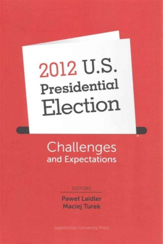 2012 U.S. Presidential Election - Challenges and Expectations