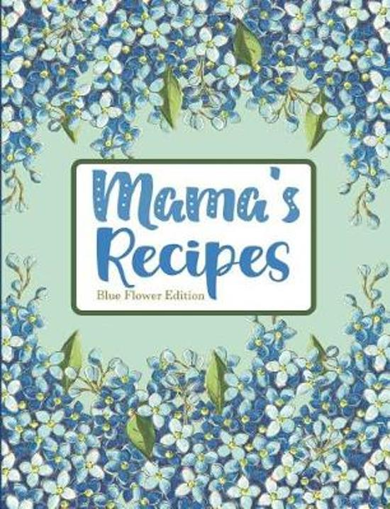 Mama's Recipes Blue Flower Edition