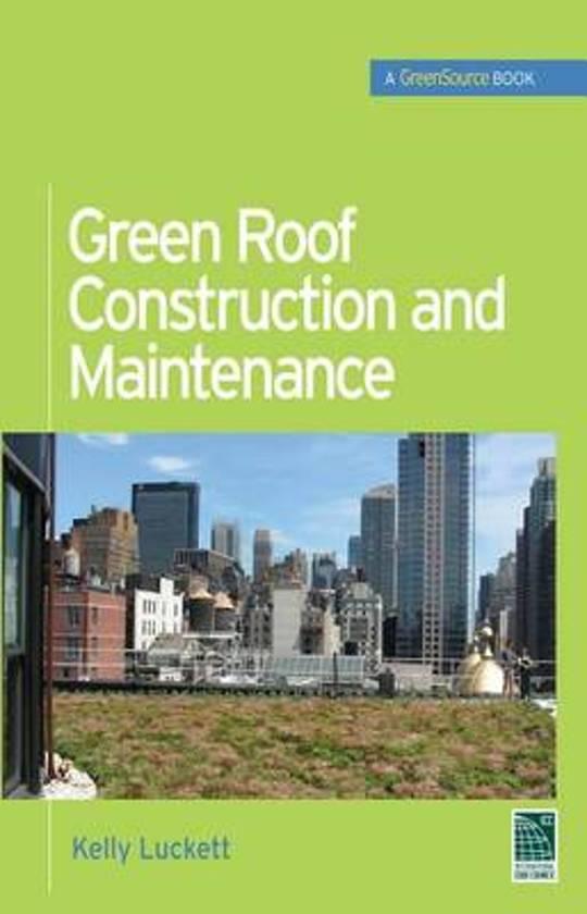 Bol Com Green Roof Construction And Maintenance