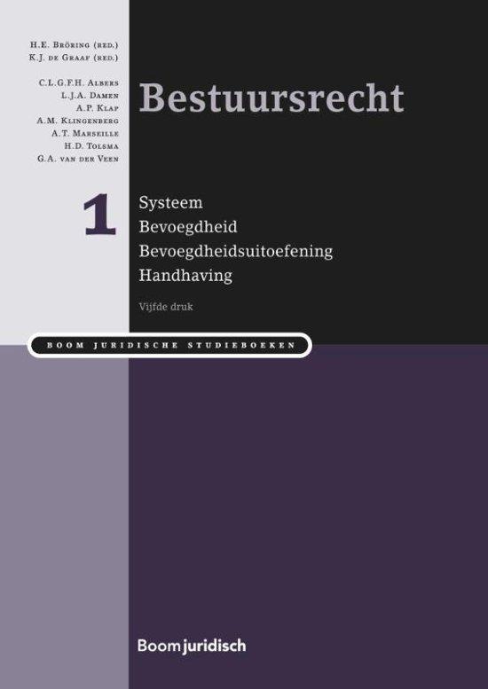Boom Juridische studieboeken Bestuursrecht deel I systeem bevoegdheid bevoegdheidsuitvoering en handhaving