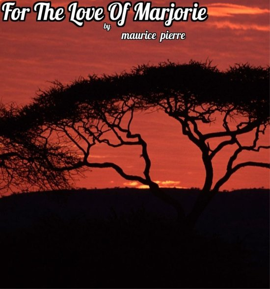 For The Love Of Marjorie
