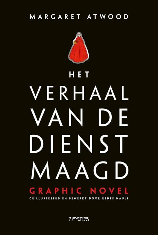 Boek cover Het verhaal van de dienstmaagd: graphic novel van Margaret Atwood