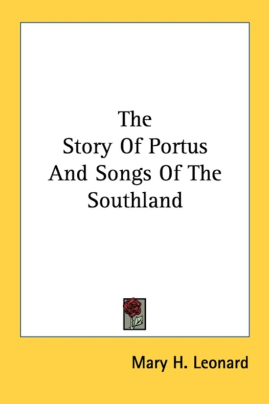 The Story of Portus and Songs of the Southland