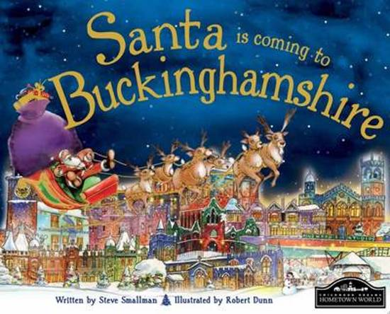 Santa is Coming to Buckinghamshire