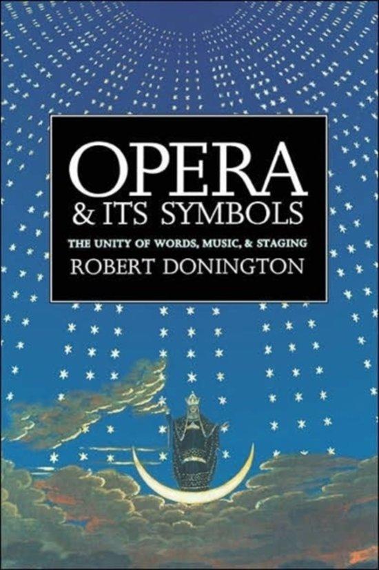 Bol Opera And Its Symbols Professor Robert Donington