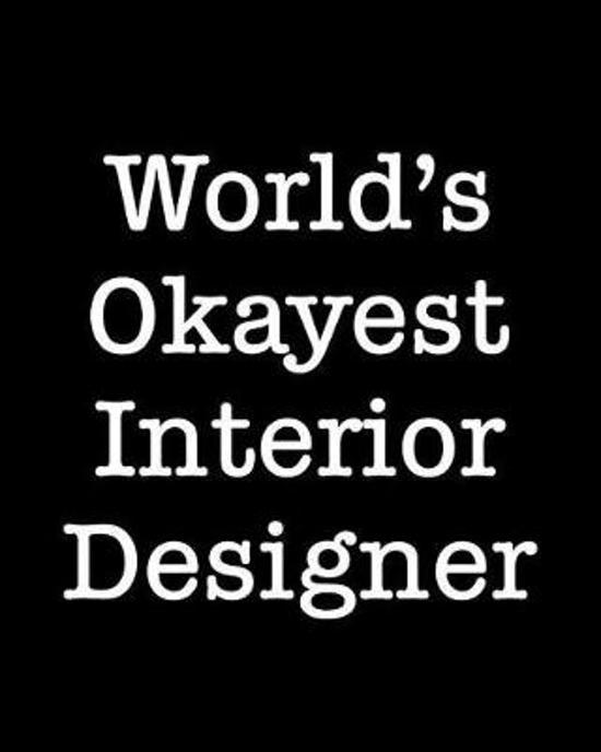 World's Okayest Interior Designer