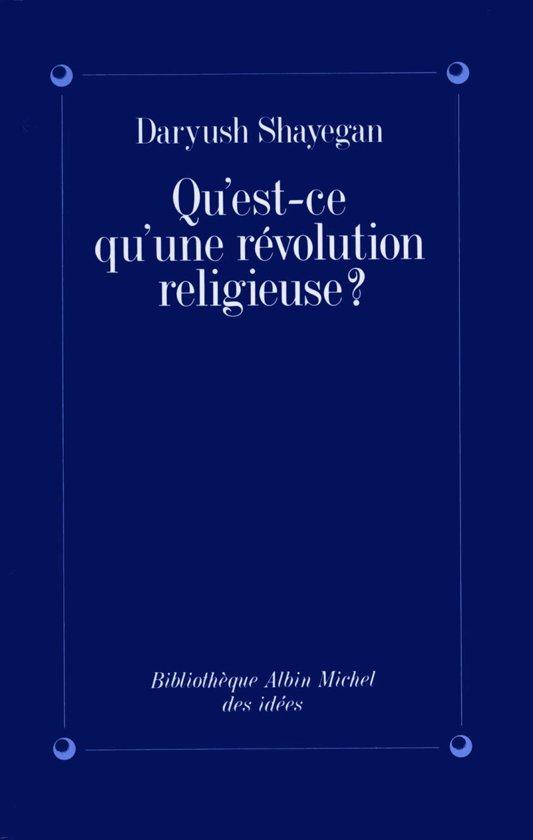 Qu'est-ce qu'une révolution religieuse ?