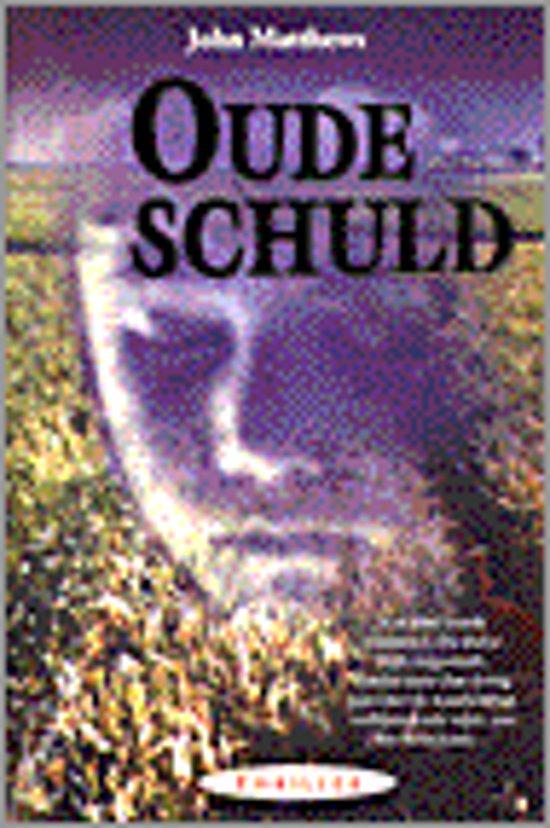 Bolcom Oude Schuld John Maxwell 9789022984239 Boeken