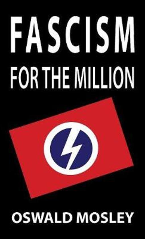 Boek cover Fascism for the Million van Oswald Mosley (Hardcover)