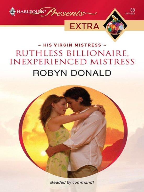 Ruthless Billionaire, Inexperienced Mistress