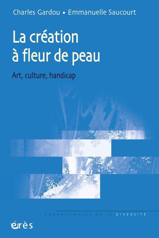 Bol Com La Creation A Fleur De Peau Ebook Charles Gardou