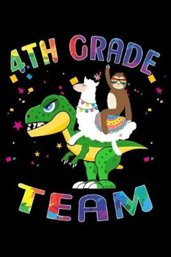 4th Grade Team: Journal for Llama Sloth T-Rex Lover First Day Of School
