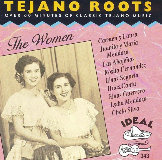Tejano Roots - The Women