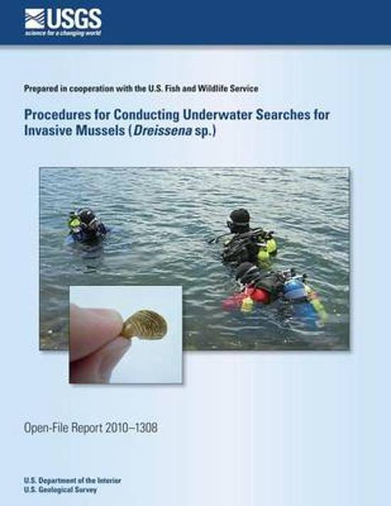 Procedures for Conducting Underwater Searches for Invasive Mussels (Dreissena Sp.)