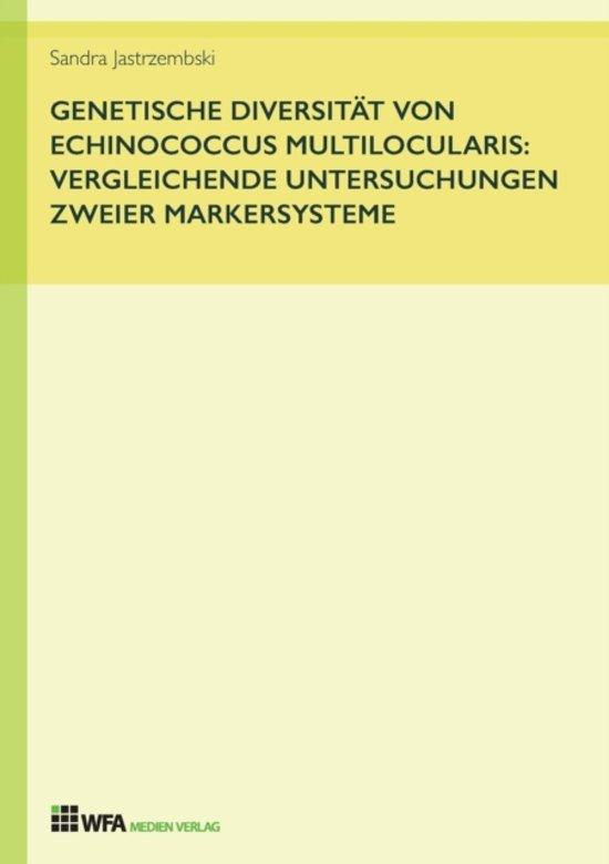 Genetische Diversit t Von Echinococcus Multilocularis