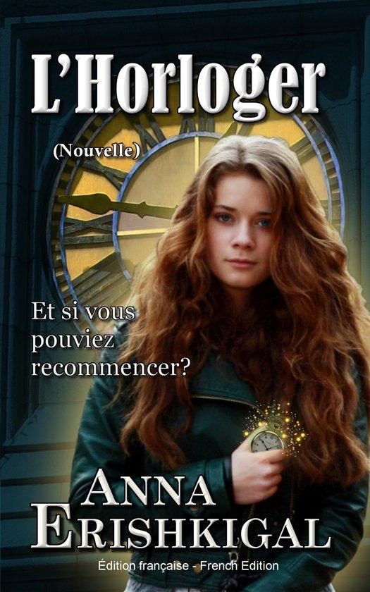 L'Horloger: Nouvelle (Édition française)