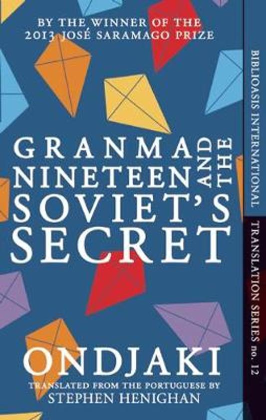 Bol Granma Nineteen And The Soviets Secret Ondjaki