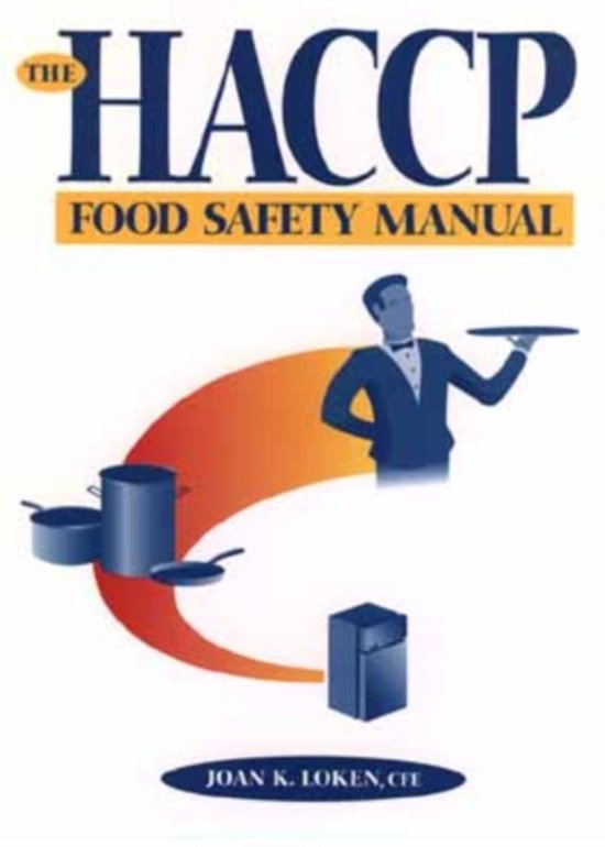 food safety manual Online shopping from a great selection at books store food quality and safety systems: a training manual on food hygiene and the hazard analysis and critical control point (haccp) system.