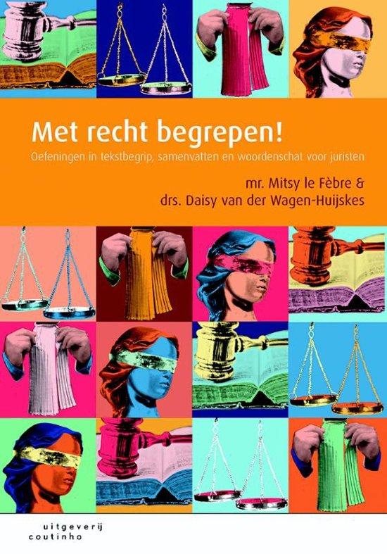 Boek cover Met recht begrepen! van Mitsy le Fèbre (Paperback)