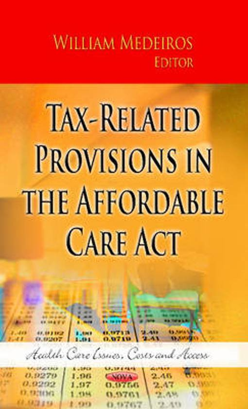 Tax-Related Provisions in the Affordable Care Act