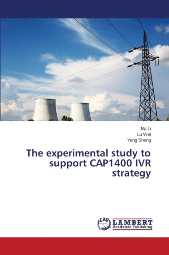 The Experimental Study to Support Cap1400 Ivr Strategy