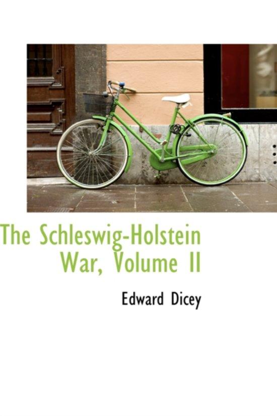 The Schleswig-Holstein War, Volume II