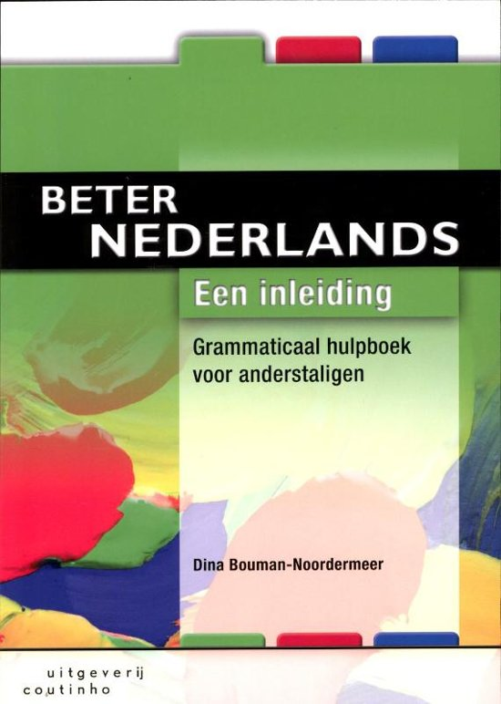 Beter Nederlands Een Inleiding
