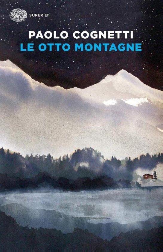 Boek cover Le otto montagne van Paolo Cognetti (Paperback)