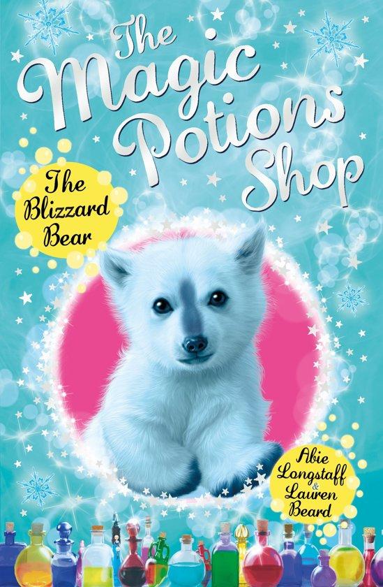 The Magic Potions Shop: The Blizzard Bear