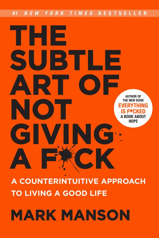 Boek cover The Subtle Art of Not Giving a F*ck van Mark Manson (Onbekend)