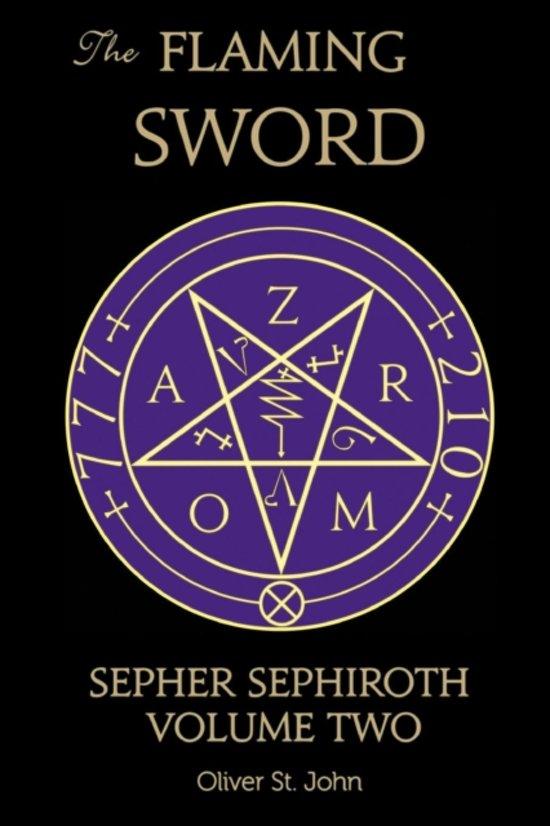 The Flaming Sword Sepher Sephiroth Volume Two