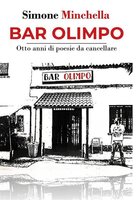 Bar Olimpo - Otto anni di poesie da cancellare