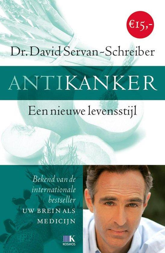 Boek cover Antikanker van David Servan-Schreiber (Paperback)