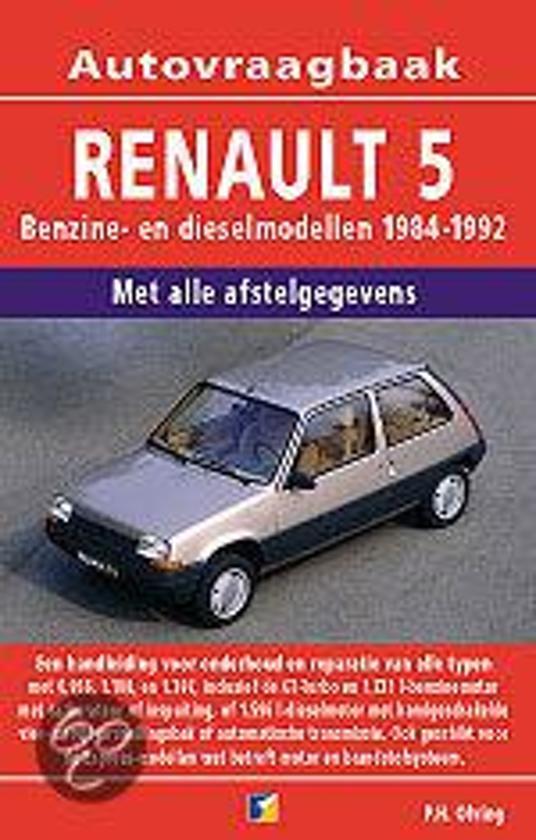Cover van het boek 'Vraagbaak Renault 5 / Benzine- en dieselmodellen 1984-1992'